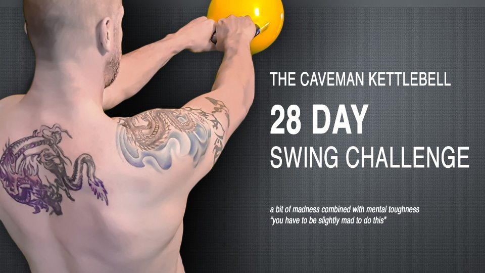 The Caveman Challenge 28 Day Swing Challenge