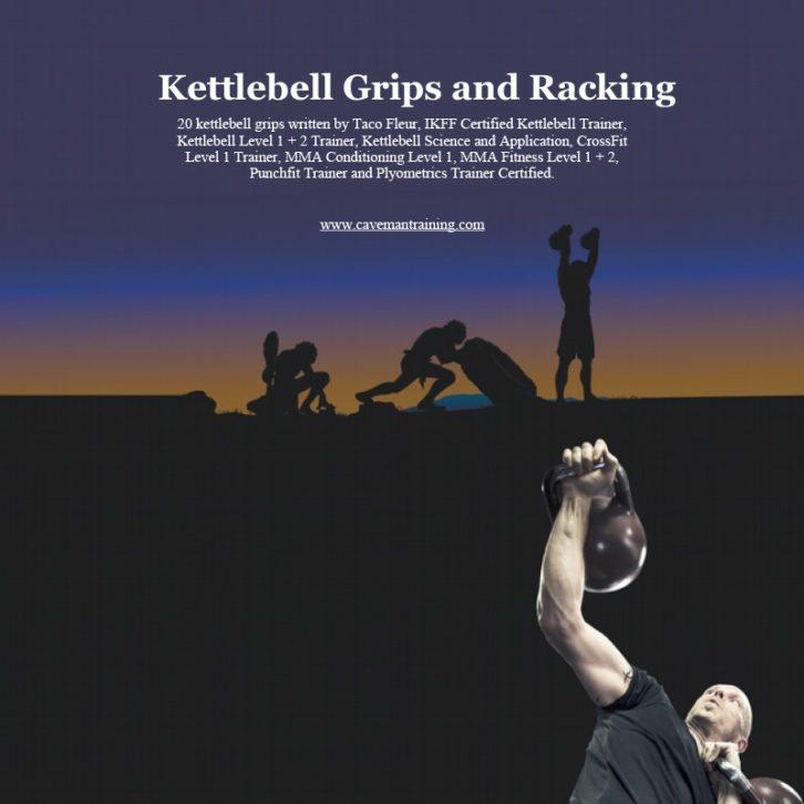 Kettlebell grips and racking