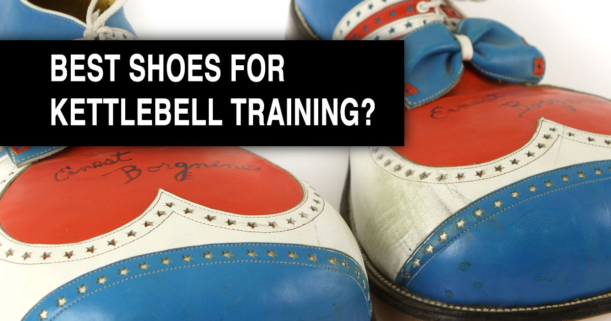 Best shoes for kettlebell training