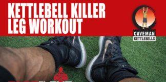 Kettlebell killer leg workout