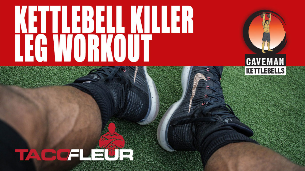 Kettlebell killer leg workout