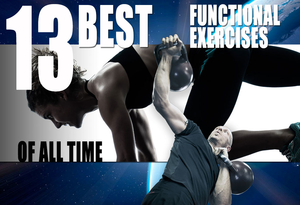 ccdf1c99f99 13 Best Functional Exercises of All Time