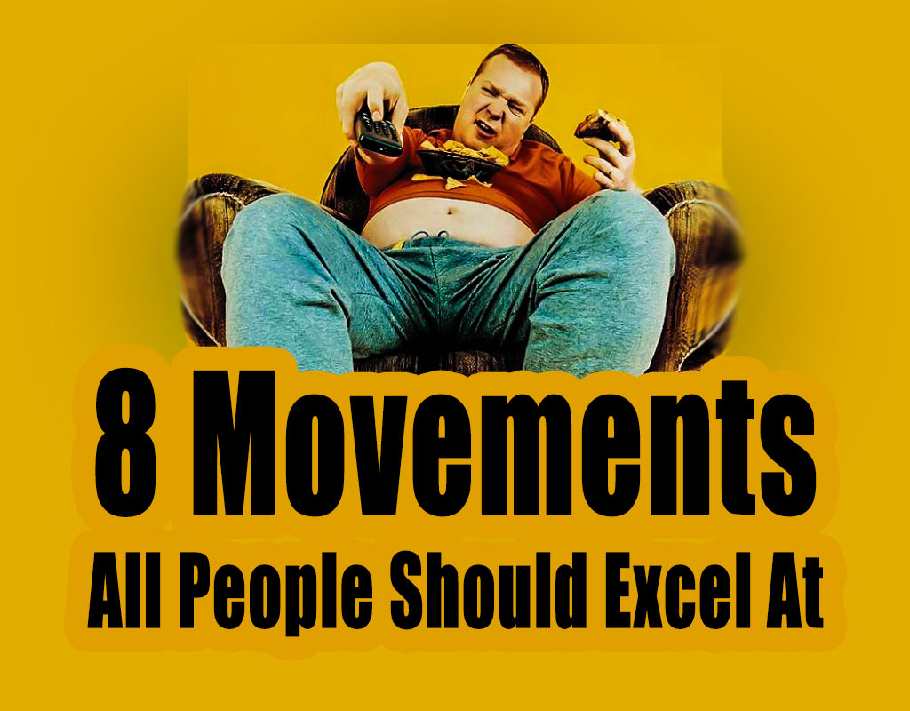 8 Movements All People Should Excel At