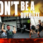 Don't be a DUTHLETE!