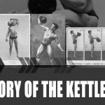 History of the Kettlebell by Steve Cotter
