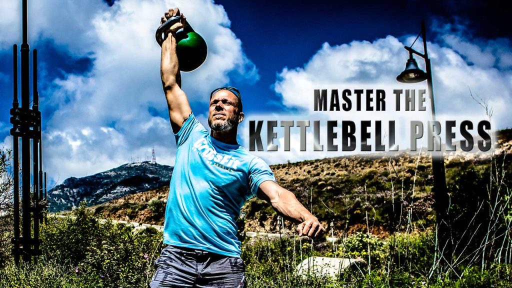 Master The Kettlebell Press 2017