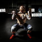 Are you working out or training?