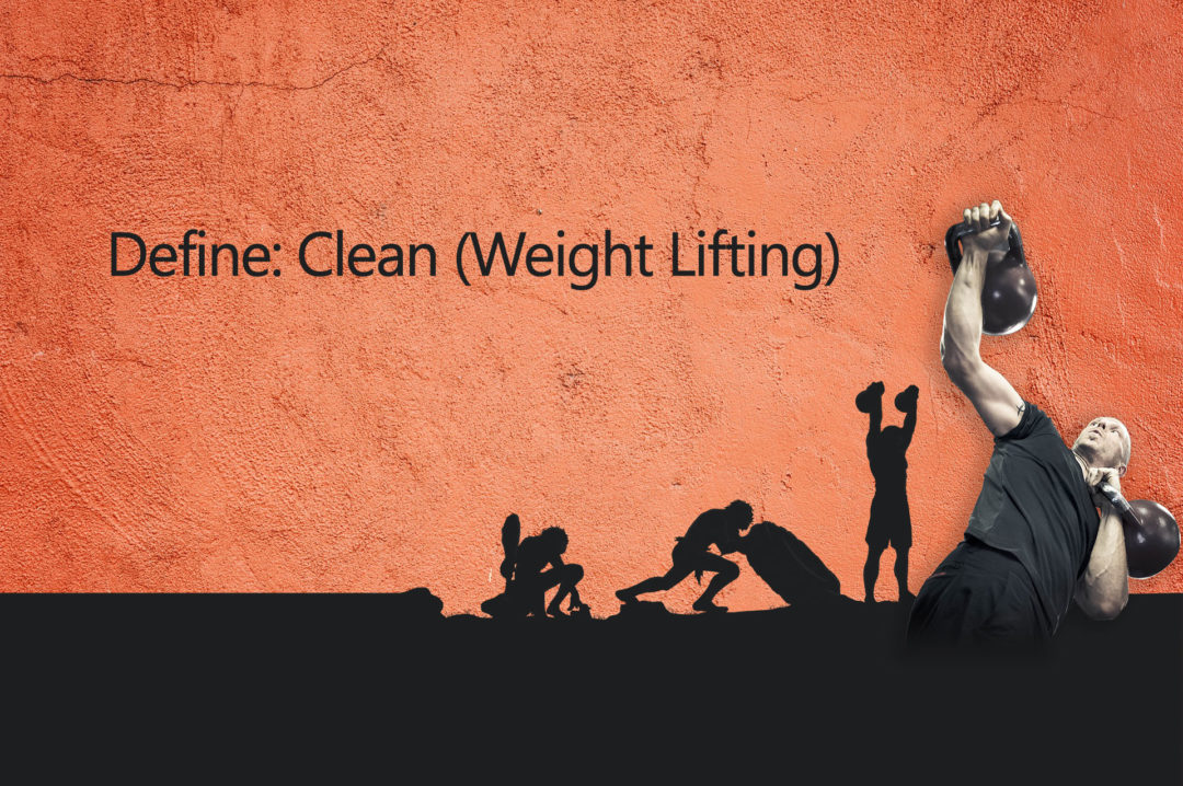 Definition of a Clean (Weight Lifting)