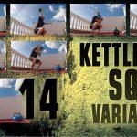 14 Kettlebell Squat Variations