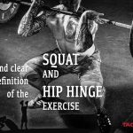 True Definition of the Squat and Hip Hinge Exercise