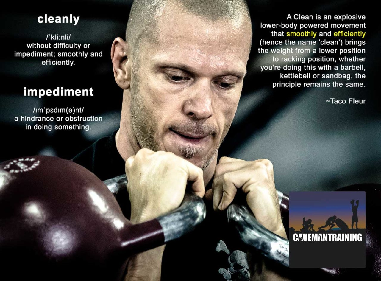 Why the Name 'Clean'? Clean Your Barbell, Kettlebell, Sandbag
