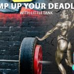 Ramp up Your Deadlift With LittleTank