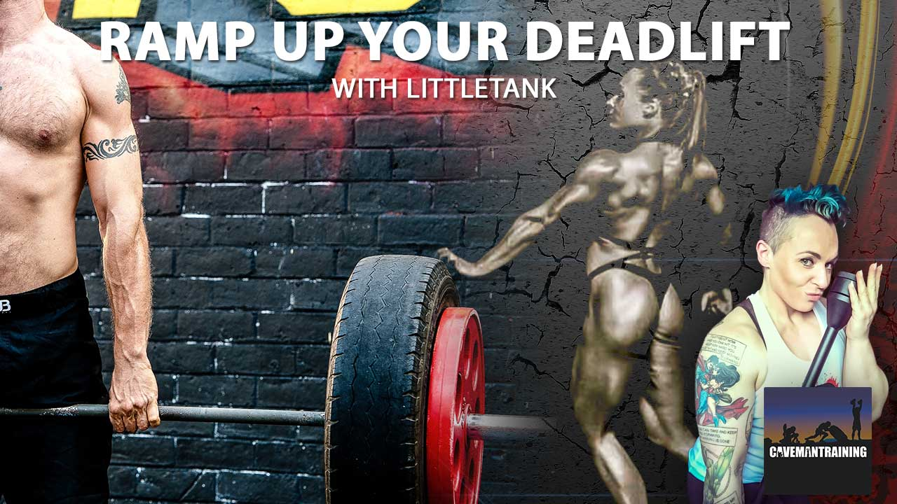 Ramp up Your Deadlift With LittleTank