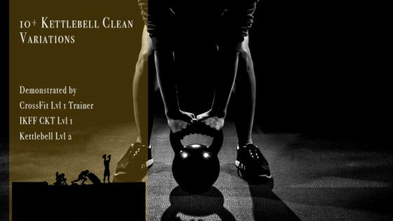 10+ kettlebell clean variations