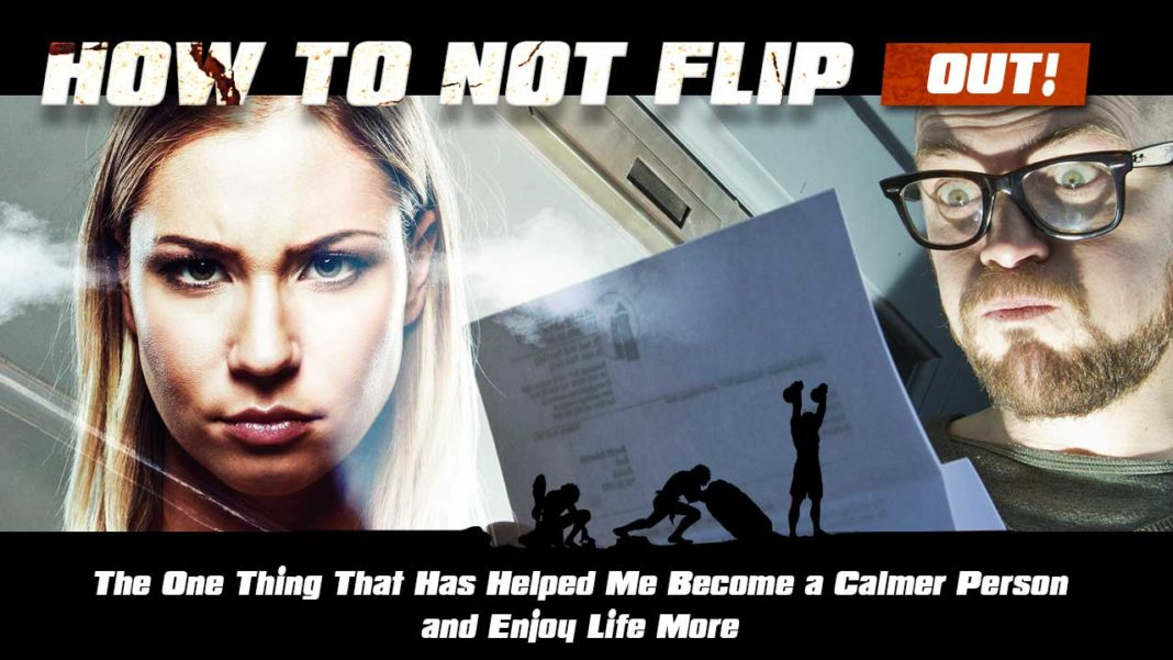 How not to flip out