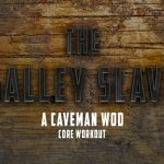 The Galley Slave WOD