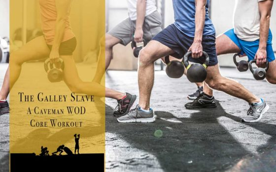 The Galley Slave WOD Core Workout