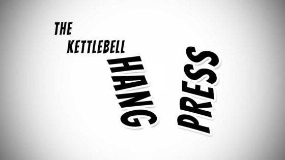 The Kettlebell Hang Press