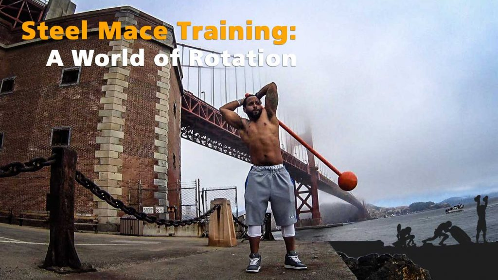 Steel Mace Training