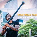 Steel Mace Training