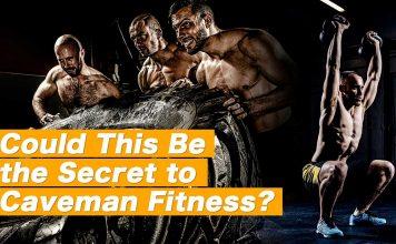 Secret to Caveman Fitness