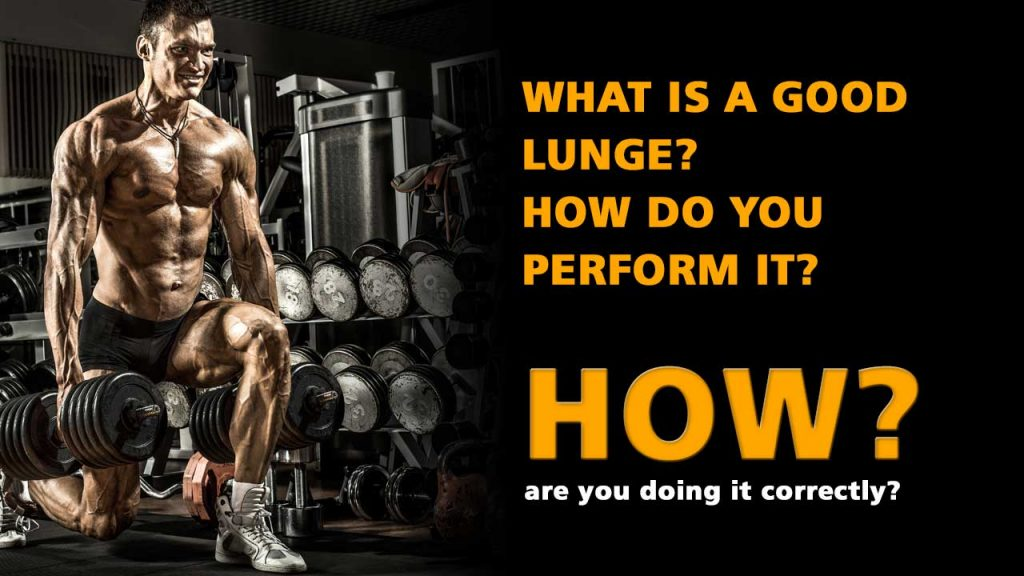 What is a good lunge?