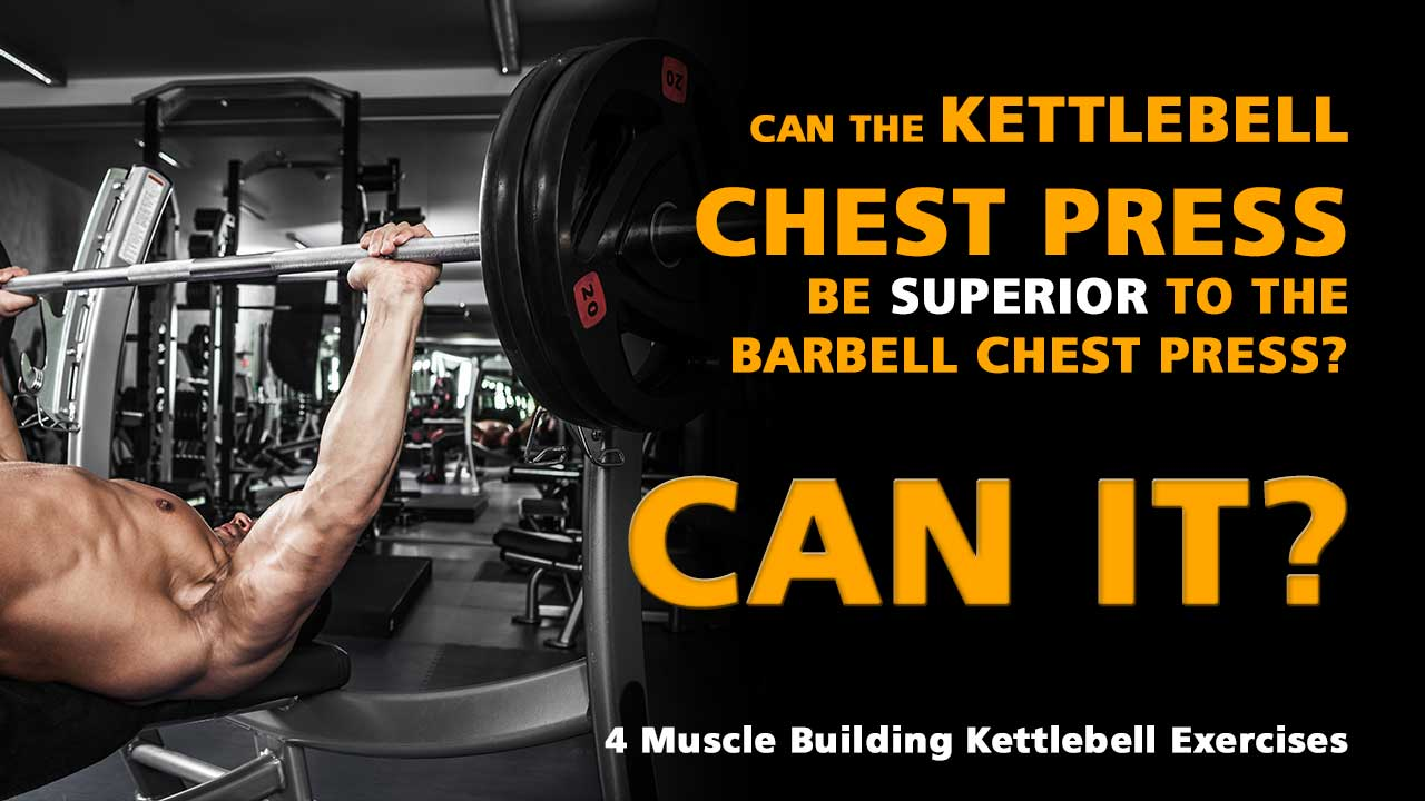 4 Muscle Building Kettlebell Exercises