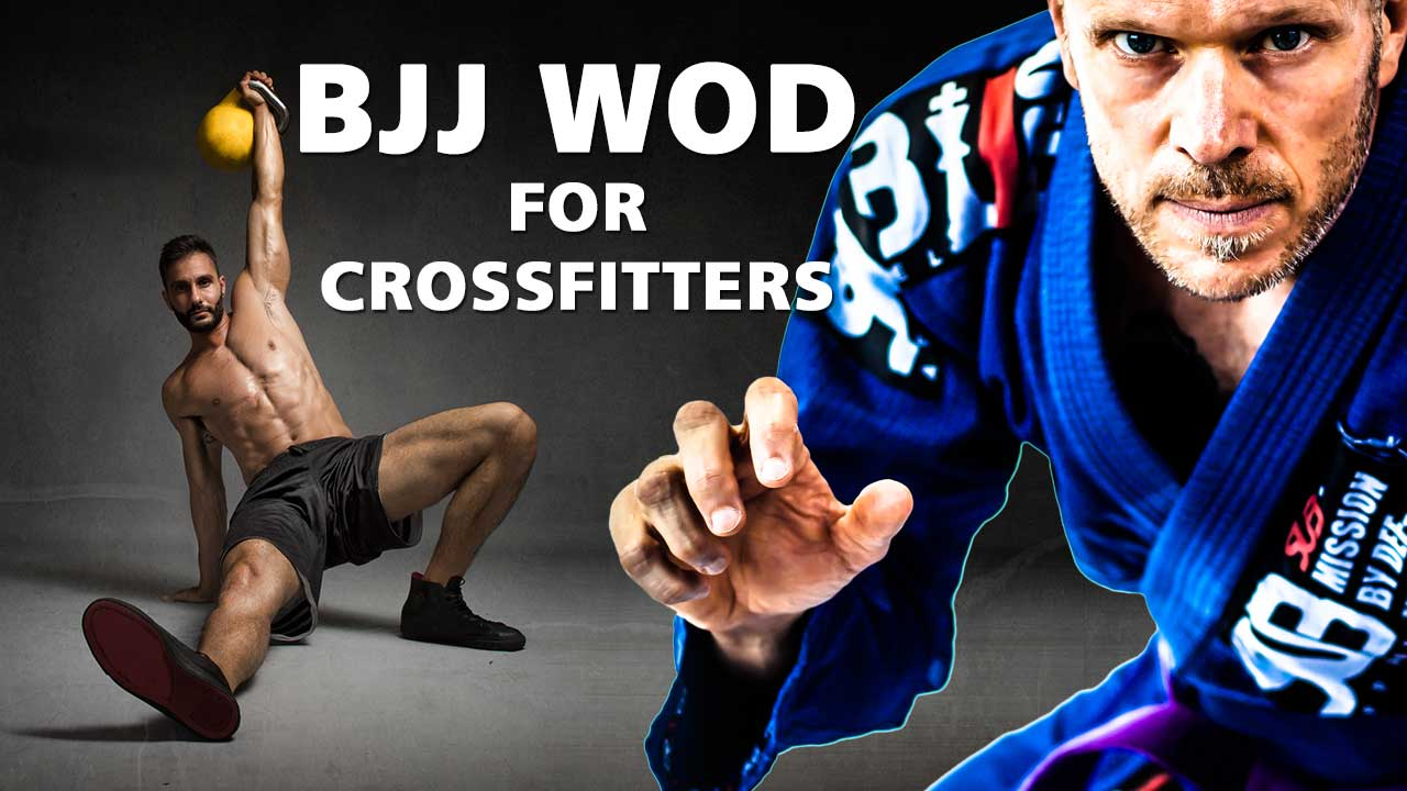 BJJ WOD for Crossfitters