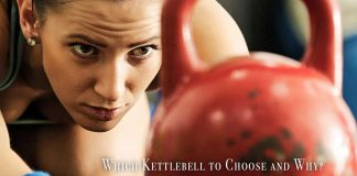 Which Kettlebell to Choose and Why?