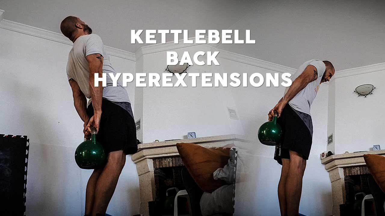 Kettlebell back hyperextensions