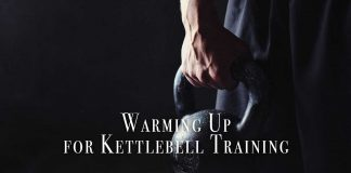 Warming Up for Kettlebell Training