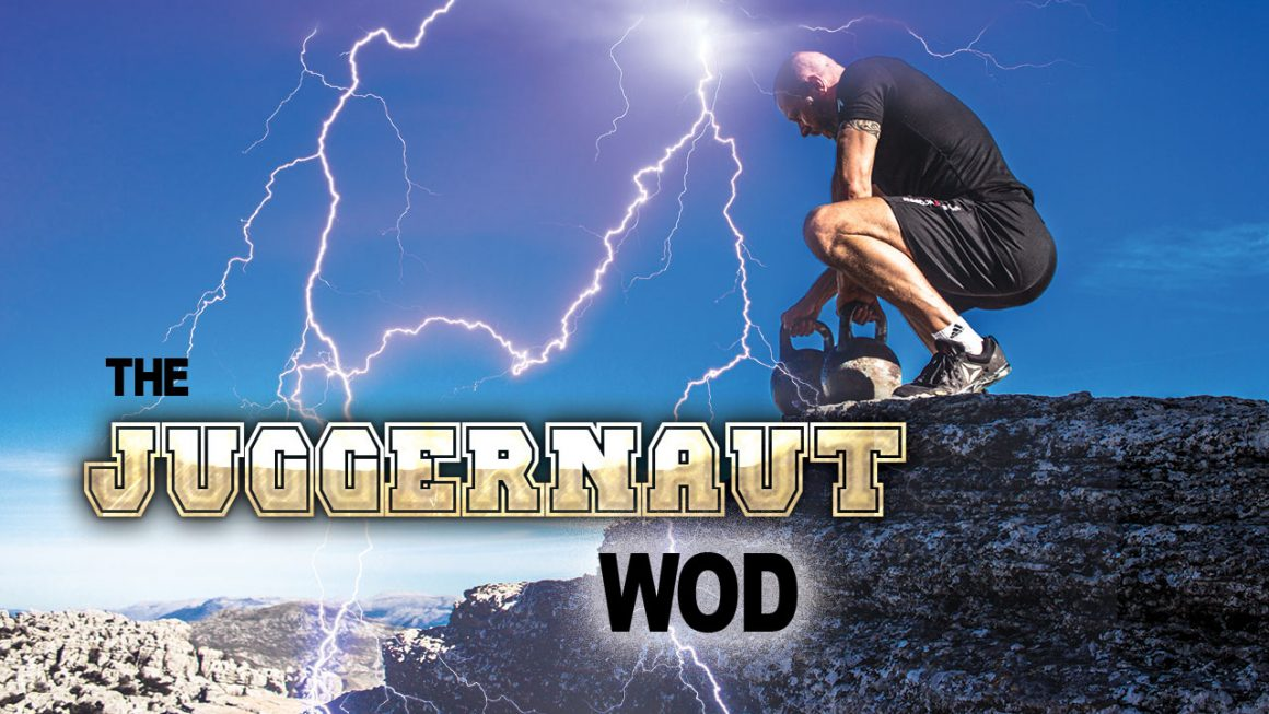 The Juggernaut WOD Functional Fitness Workout