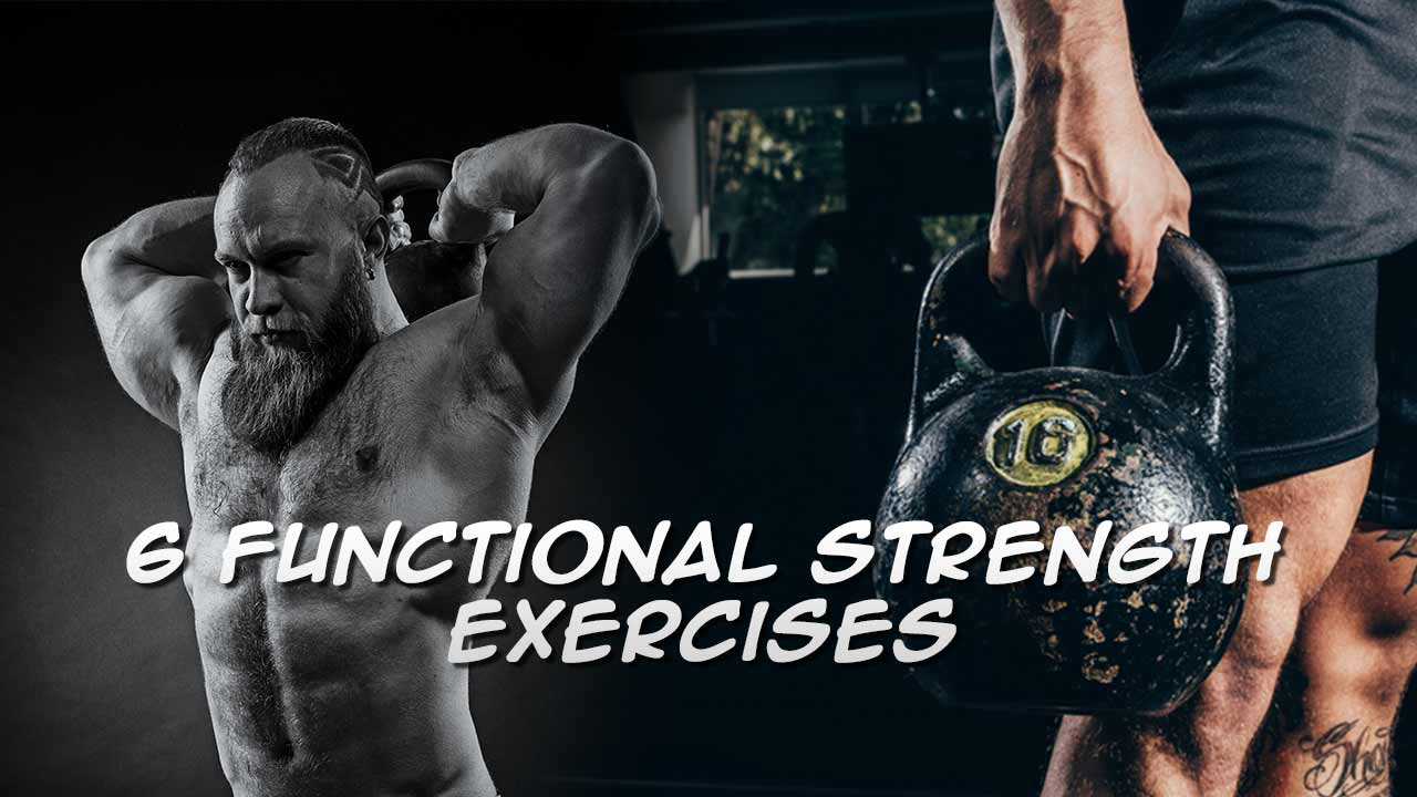 6 functional strength exercises