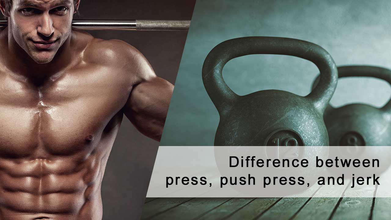 Difference between clean and (press, push press, and jerk)
