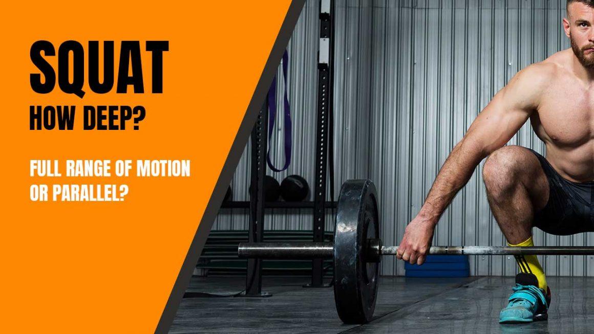 How Deep Should You Squat?