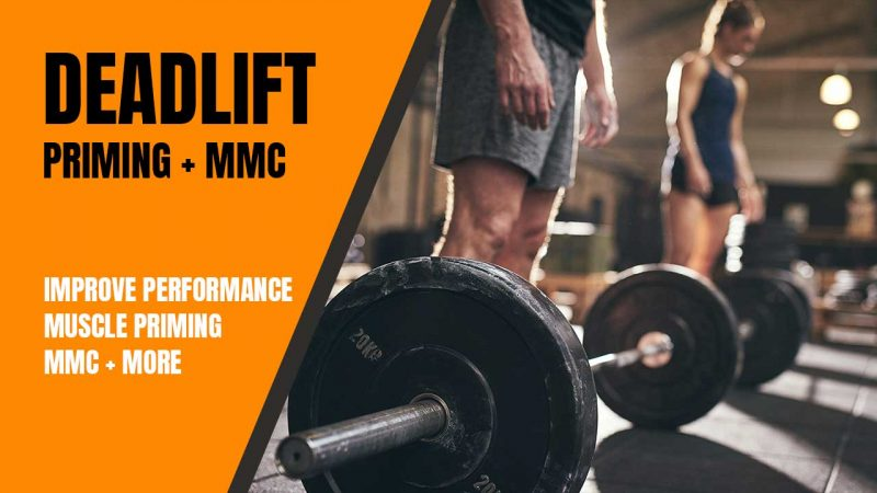 Muscle priming for deadlifts