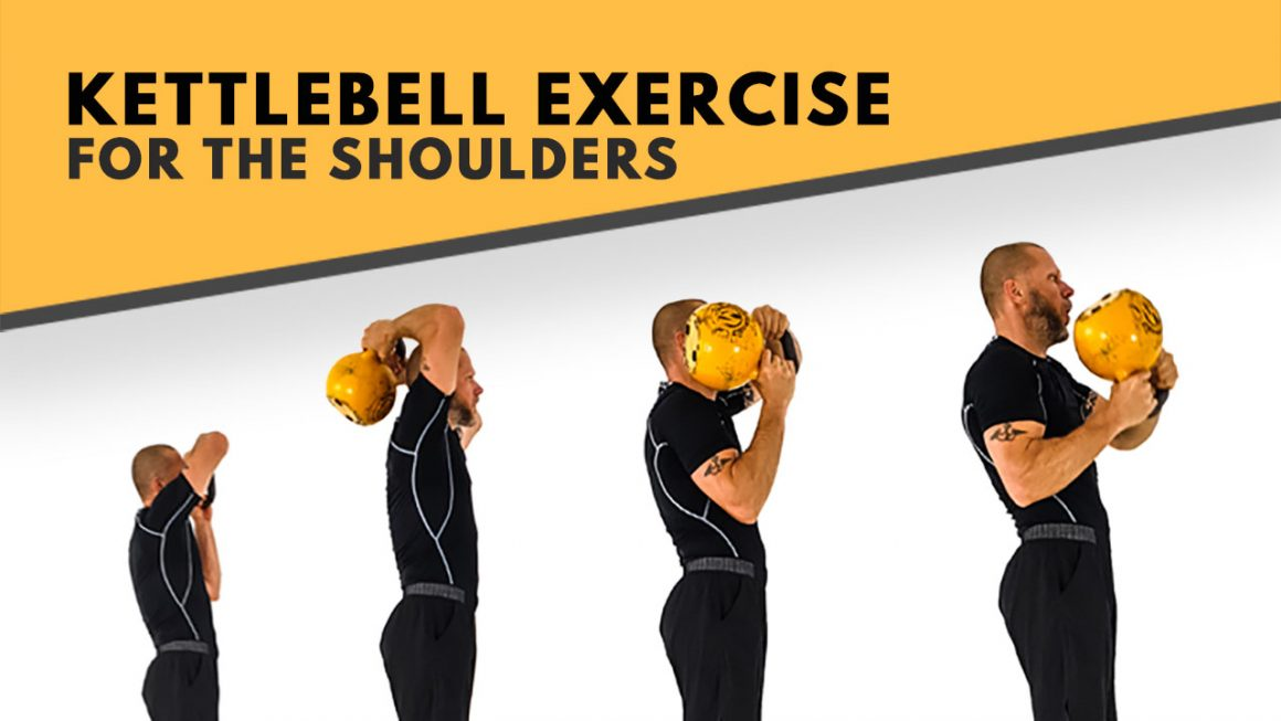 Kettlebell exercise for the shoulders