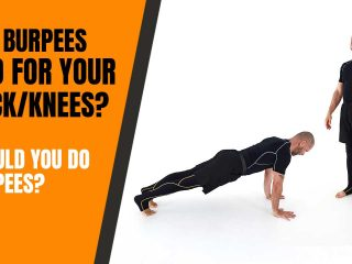 Are burpees bad?