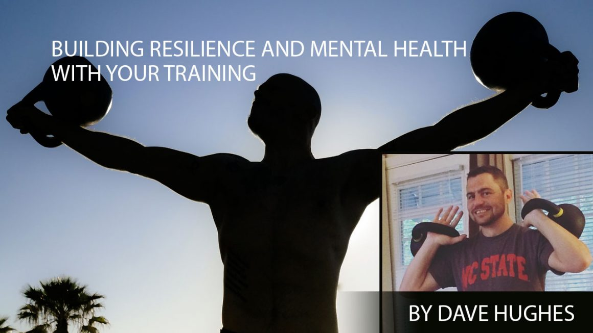Building Resilience and Mental Health with Your Training