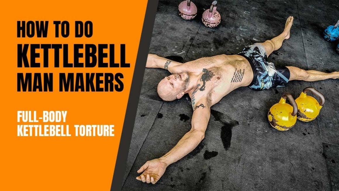 Kettlebell Man Makers