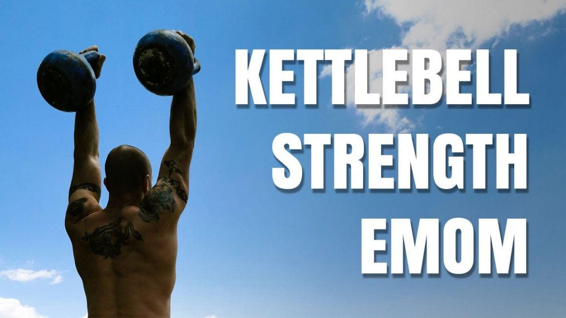 Kettlebell Strength EMOM