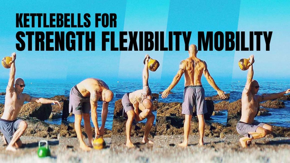 Kettlebells for strength and flexibility