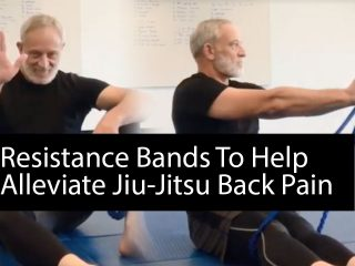 Resistance Bands To Alleviate Jiu-Jitsu Back Pain