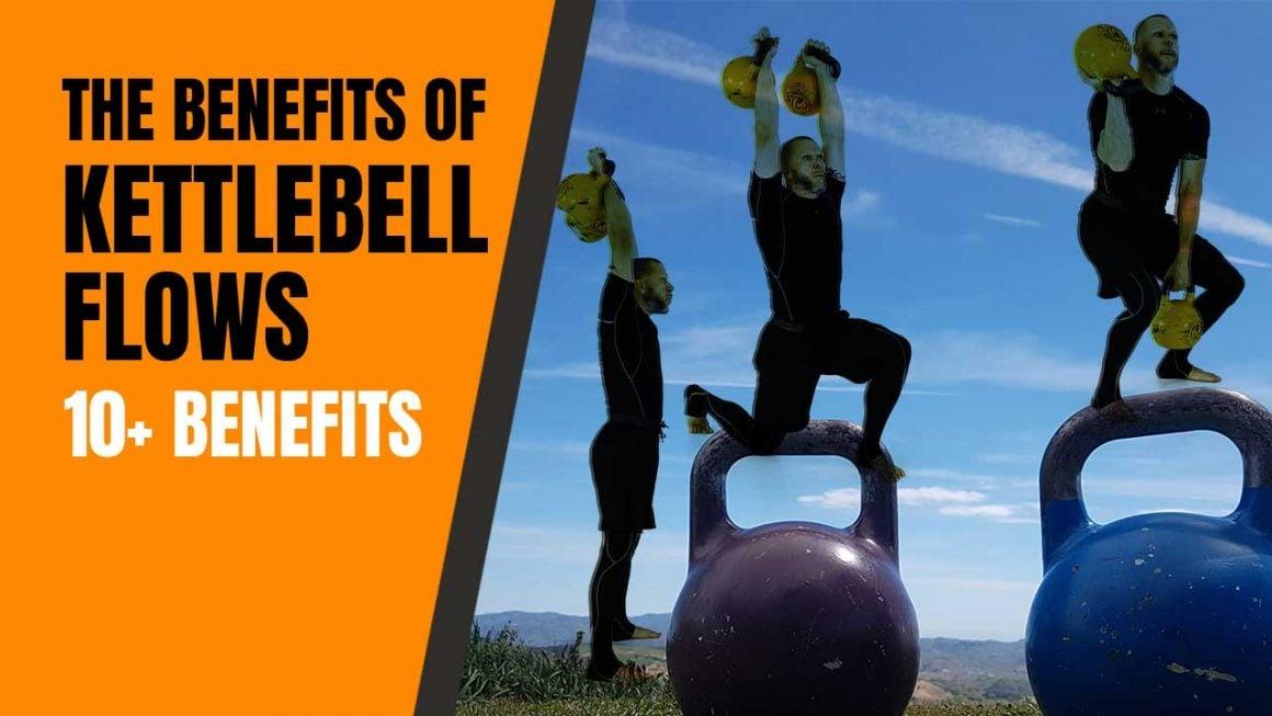 kettlebell flow benefits