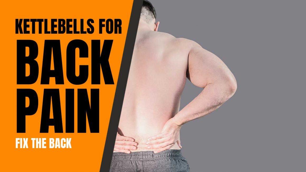 Kettlebells for back pain
