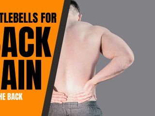 Kettlebells for back pain