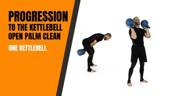 A progression to the open palm kettlebell clean