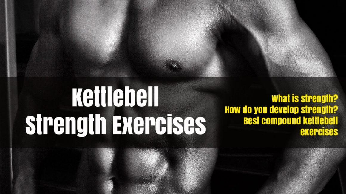 Kettlebell Strength Exercises