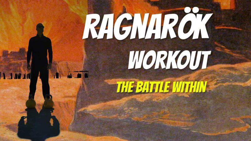 Ragnarok workout