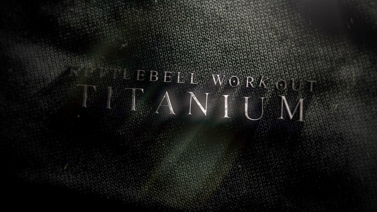 TITANIUM Kettlebell Workout
